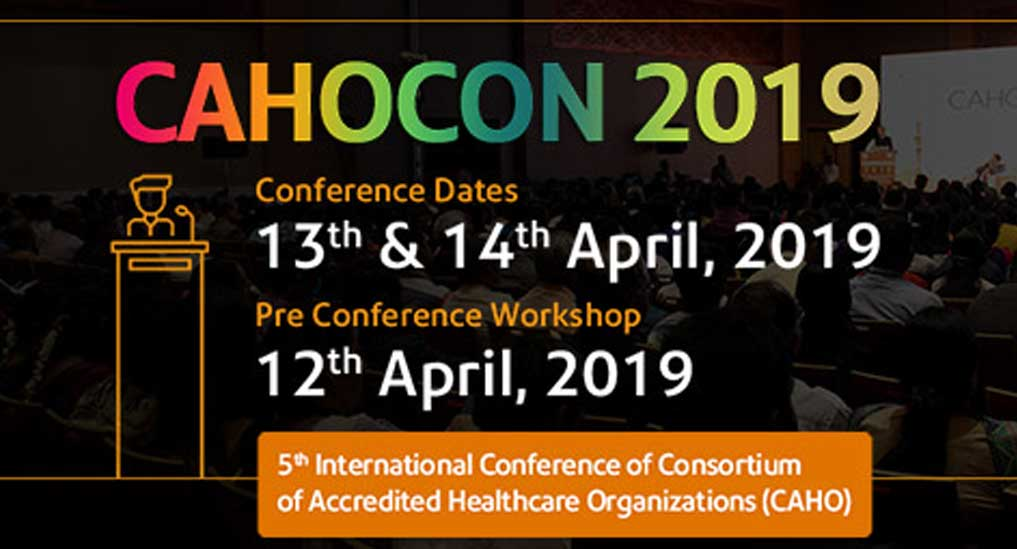 CAHOCON 2019 to highlight quality healthcare, upgradation of patient safety standards